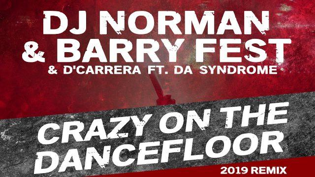 Een heerlijke nieuwe beukende versie door BARRY FEST van de classic van  DJ Norm…