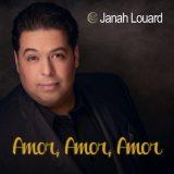 Janah Louard - Amor Amor Amor
